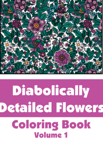 Diabolically-Detailed-Flowers-Volume-1-Cover-01
