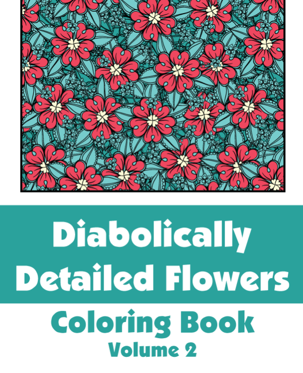 Diabolically-Detailed-Flowers-Volume-2-Cover-01