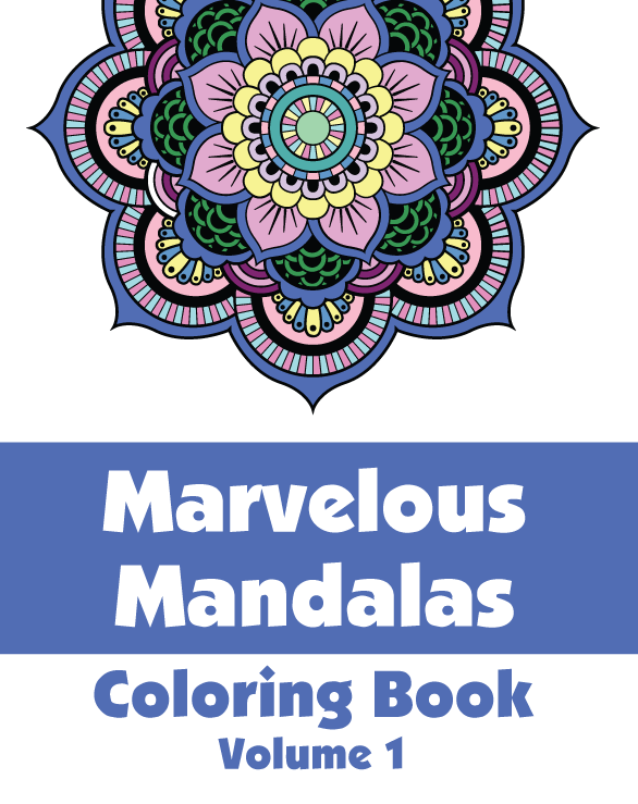 Marvelous Mandalas Coloring Book Volume 1 HR Wallace Publishing