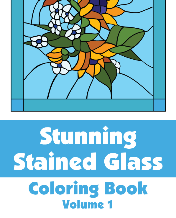 Stunning Stained Glass Coloring Book (Volume 1) – H.R. Wallace ...