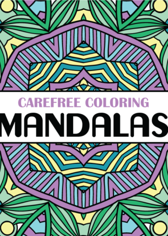 Carefree Coloring Mandalas Cover