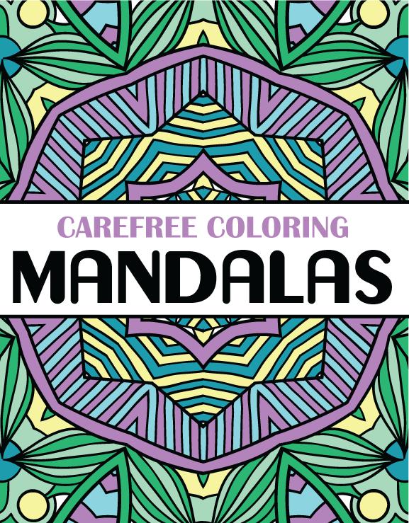 Carefree Coloring Mandalas Cover
