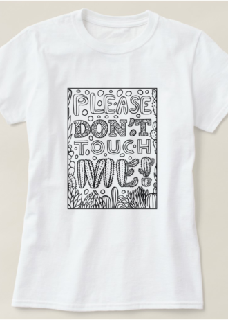 Please Don't Touch Me Introvert T-Shirt