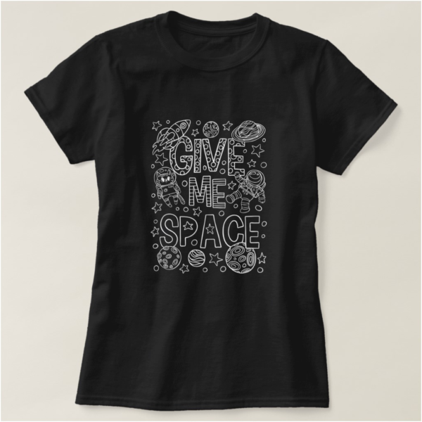 Give Me Space Introvert T-Shirt