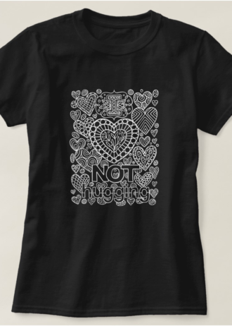 I Love Not Hugging Introvert T-Shirt